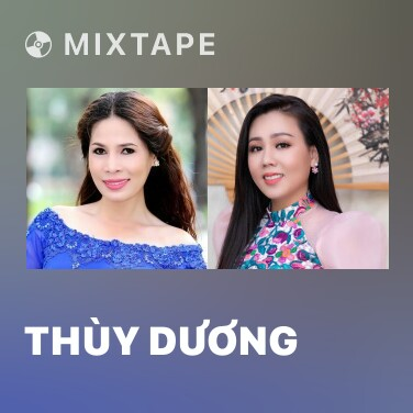 Mixtape Thùy Dương