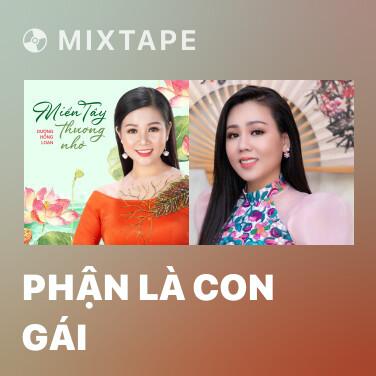 Mixtape Phận Là Con Gái - Various Artists