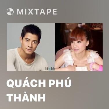 Radio Quách Phú Thành - Various Artists