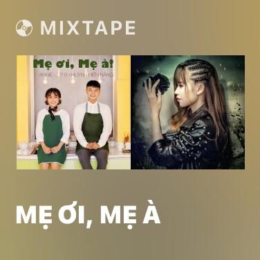 Radio Mẹ Ơi, Mẹ À - Various Artists