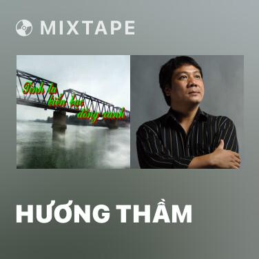 Mixtape Hương Thầm - Various Artists
