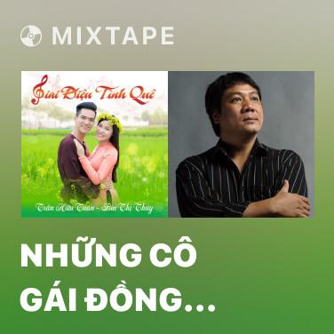 Mixtape Những Cô Gái Đồng Bằng Sông Cửu Long - Various Artists