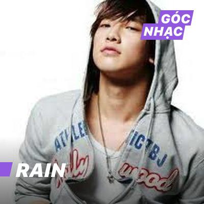 Góc nhạc Rain - Rain