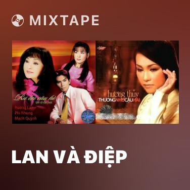 Mixtape Lan Và Điệp - Various Artists