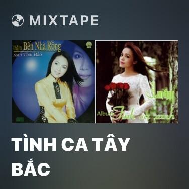 Radio Tình Ca Tây Bắc - Various Artists