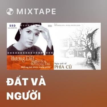 Mixtape Đất Và Người - Various Artists