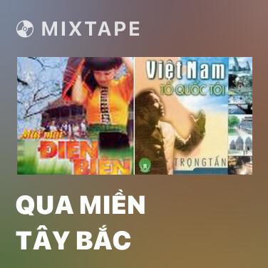 Radio Qua Miền Tây Bắc - Various Artists