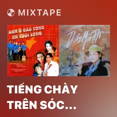 Mixtape Tiếng Chày Trên Sóc Bom Bo - Various Artists