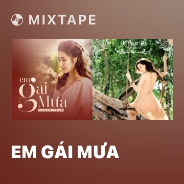 Mixtape Em Gái Mưa - Various Artists