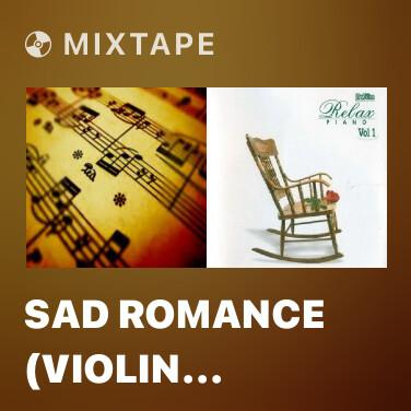 Radio Sad Romance (Violin Version) - Various Artists