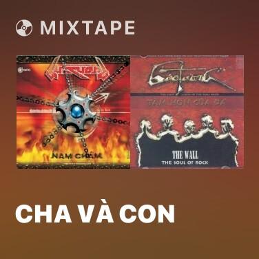 Mixtape Cha Và Con - Various Artists