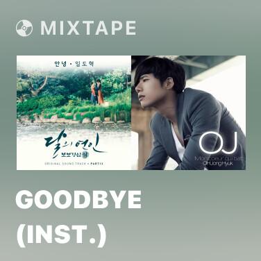 Radio Goodbye (Inst.) -