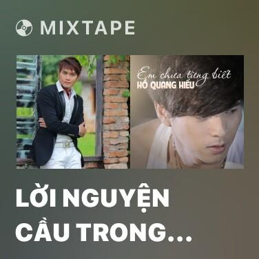 Mixtape Lời Nguyện Cầu Trong Mưa Tuyết - Various Artists