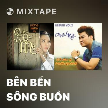 Radio Bên Bến Sông Buồn - Various Artists