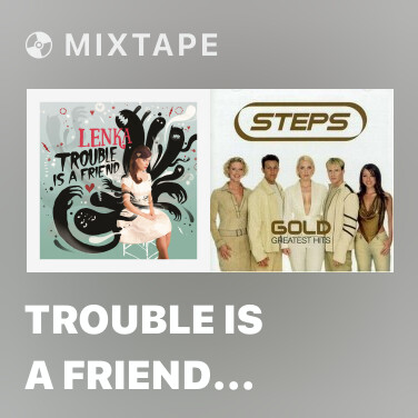 Mixtape Trouble Is a Friend (Japanster Remix)