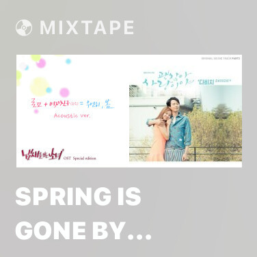 Mixtape Spring Is Gone By Chance (Acoustic Ver.) (Inst.) -