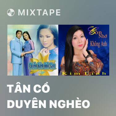 Radio Tân Cổ Duyên Nghèo - Various Artists
