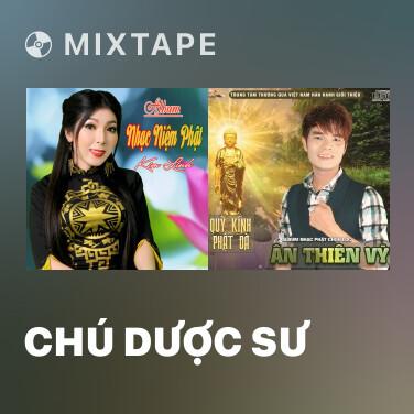 Mixtape Chú Dược Sư - Various Artists