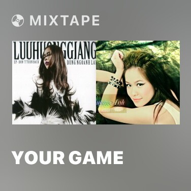Mixtape Your Game - Various Artists