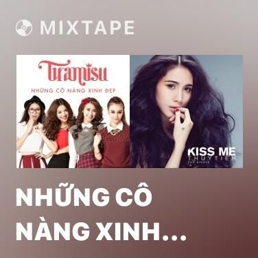 Mixtape Những Cô Nàng Xinh Đẹp - Various Artists