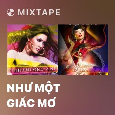 Mixtape Như Một Giấc Mơ - Various Artists