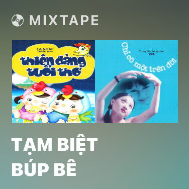 Radio Tạm Biệt Búp Bê - Various Artists
