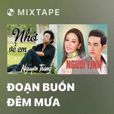 Radio Đoạn Buồn Đêm Mưa - Various Artists