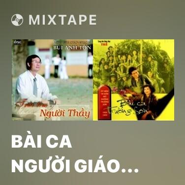Radio Bài Ca Người Giáo Viên Thành Phố Hồ Chí Minh (Beat) -