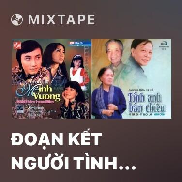 Radio Đoạn Kết Người Tình Trên Chiến Trận - Various Artists