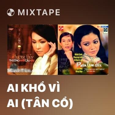 Radio Ai Khổ Vì Ai (Tân Cổ) - Various Artists