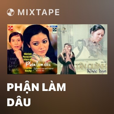 Mixtape Phận Làm Dâu - Various Artists