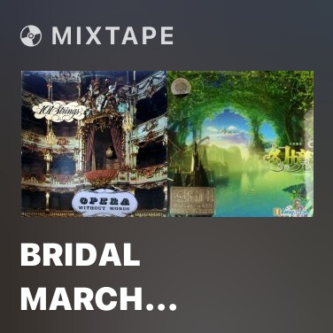 Radio Bridal March (Wedding) - Various Artists