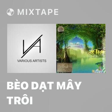 Radio Bèo Dạt Mây Trôi - Various Artists