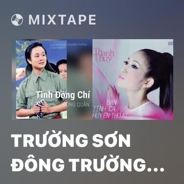 Radio Trường Sơn Đông Trường Sơn Tây - Various Artists