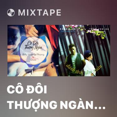 Mixtape Cô Đôi Thượng Ngàn (Remix) - Various Artists