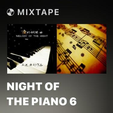 Mixtape Night Of The Piano 6 -