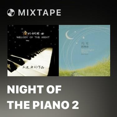 Mixtape Night Of The Piano 2 -