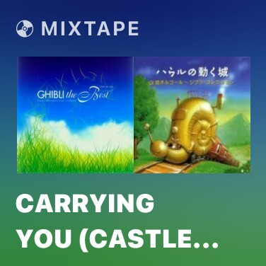 Radio Carrying You (Castle in the Sky) - Various Artists