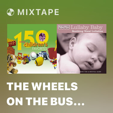 Radio The Wheels On The Bus Go Round And Round -