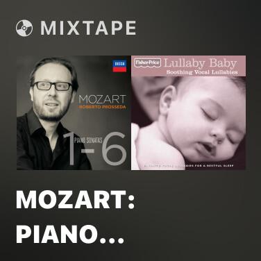 Mixtape Mozart: Piano Sonata No.2 In F, K.280 - 1. Allegro assai - Various Artists