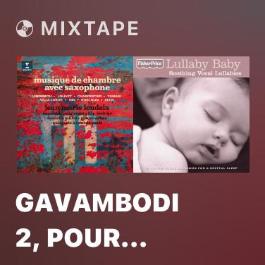 Mixtape Gavambodi 2, pour saxophone et piano - Various Artists