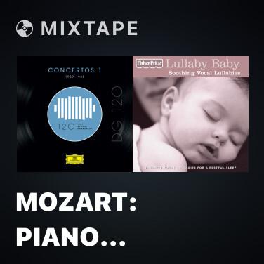 Mixtape Mozart: Piano Concerto No. 20 in D Minor, K. 466 - III. Rondo (Allegro assai) (Cadenzas by Gulda and Beethoven, WoO 58, 2) - Various Artists