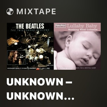 """Mixtape Unknown – unknown (aka """"King Of The Birds"""") / Upbeat instrumental** / For You Blue** / For You Blue - Various Artists"""