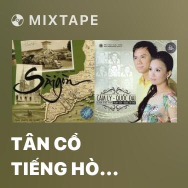 Mixtape Tân Cổ Tiếng Hò Miền Nam - Various Artists