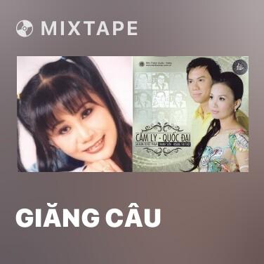 Mixtape Giăng Câu - Various Artists