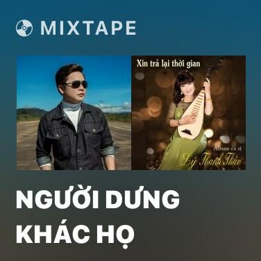 Radio Người Dưng Khác Họ - Various Artists
