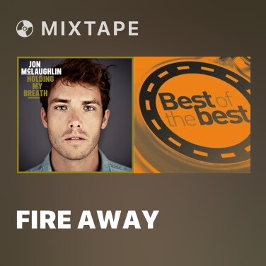 Mixtape Fire Away - Various Artists