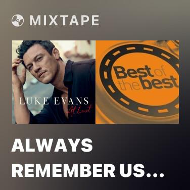 Radio Always Remember Us This Way - Various Artists