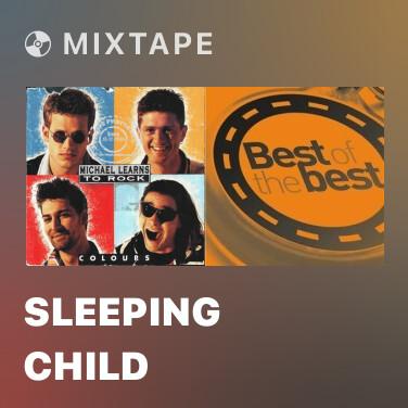 Mixtape Sleeping Child - Various Artists