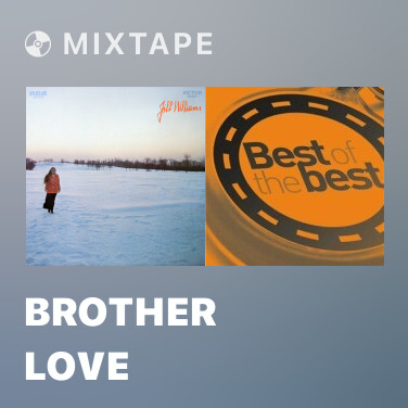 Mixtape Brother Love - Various Artists